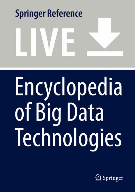 Cover of 'Encyclopedia of Big Data Technologies'