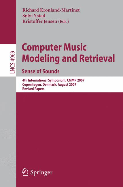 Cover of 'Computer Music Modeling and Retrieval. Sense of Sounds'