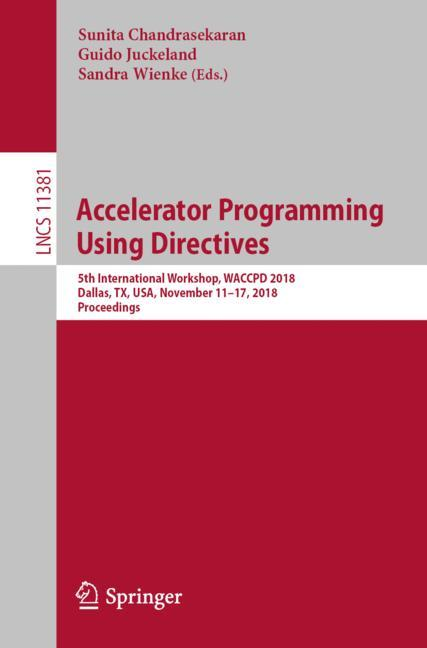 Cover of 'Accelerator Programming Using Directives'