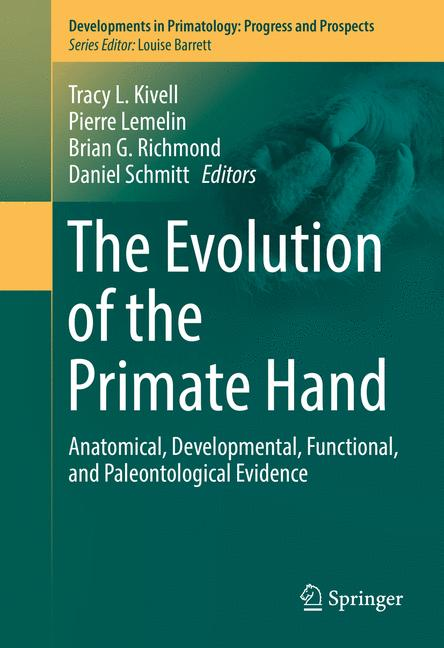 Cover of 'The Evolution of the Primate Hand'