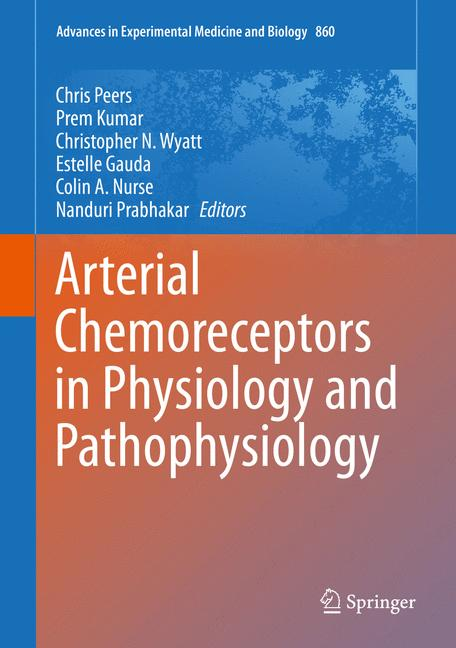 Cover of 'Arterial Chemoreceptors in Physiology and Pathophysiology'