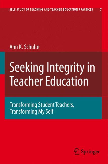 Cover of 'Seeking Integrity in Teacher Education'