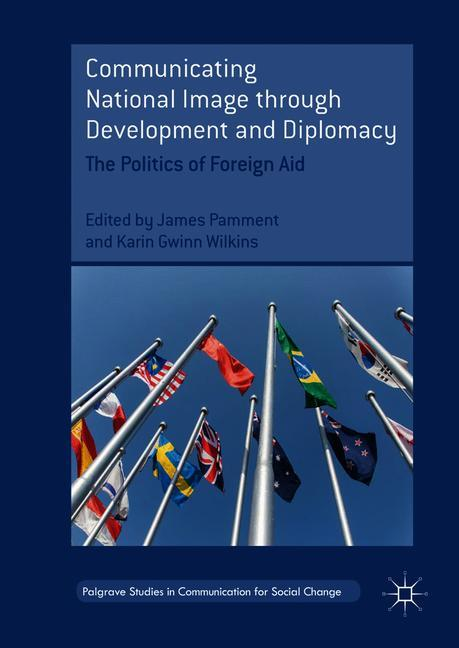 Cover of 'Communicating National Image through Development and Diplomacy'