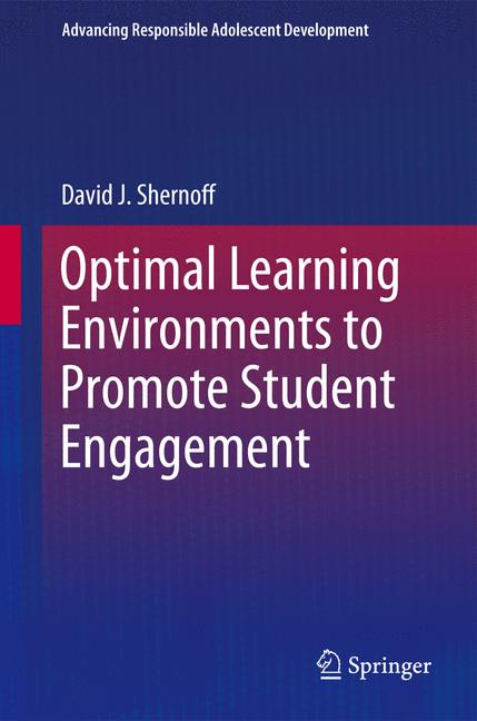 Cover of 'Optimal Learning Environments to Promote Student Engagement'