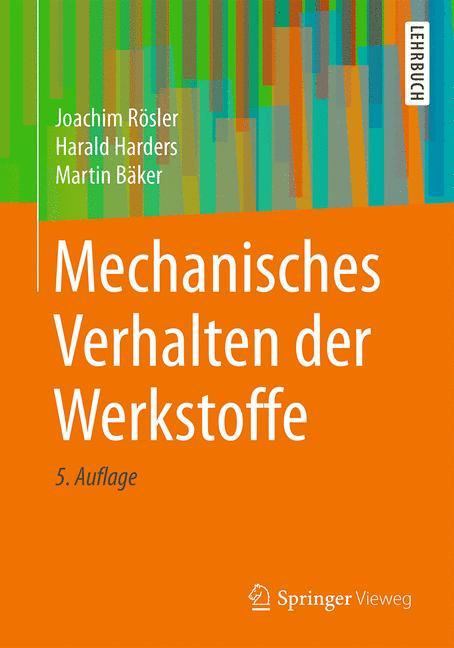Cover of 'Mechanisches Verhalten der Werkstoffe'