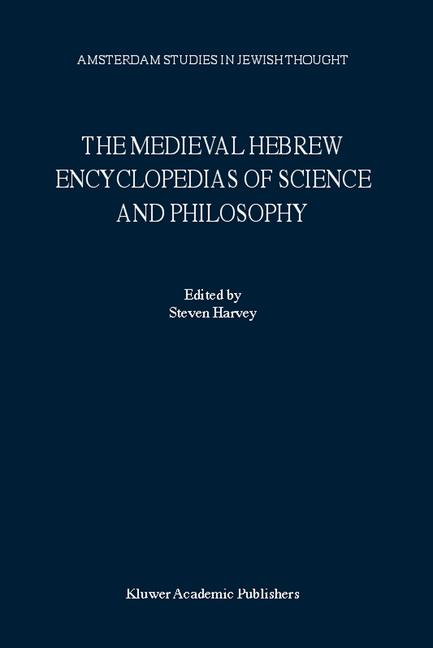 Cover of 'The Medieval Hebrew Encyclopedias of Science and Philosophy'