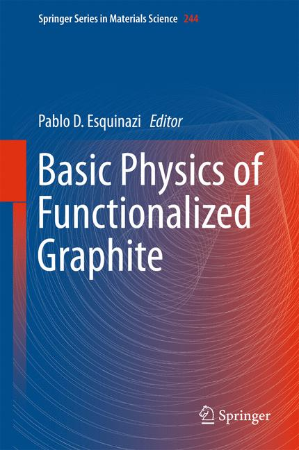 Cover of 'Basic Physics of Functionalized Graphite'