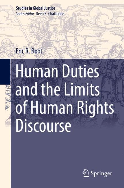 Cover of 'Human Duties and the Limits of Human Rights Discourse'