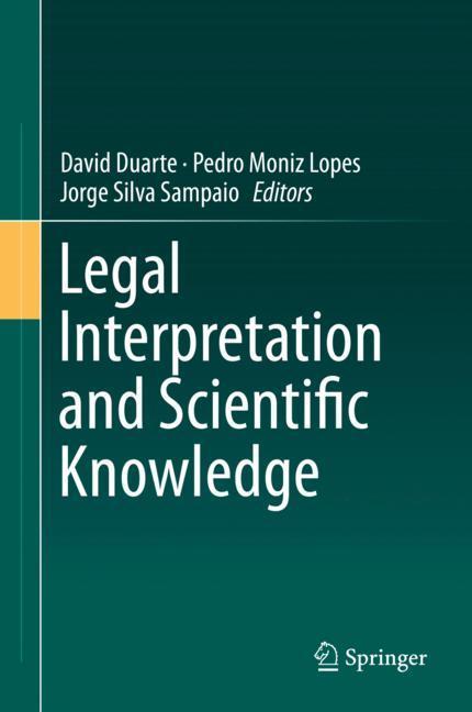 Cover of 'Legal Interpretation and Scientific Knowledge'