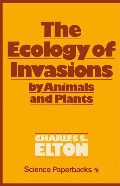 Cover of 'The Ecology of Invasions by Animals and Plants'