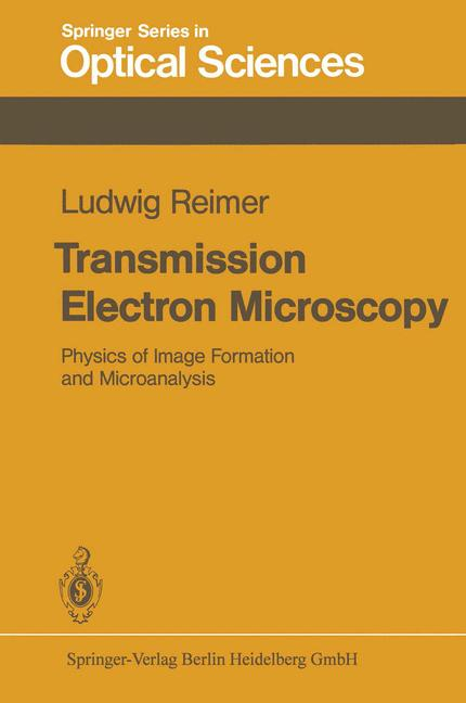 Cover of 'Transmission Electron Microscopy : Physics of Image Formation and Microanalysis'