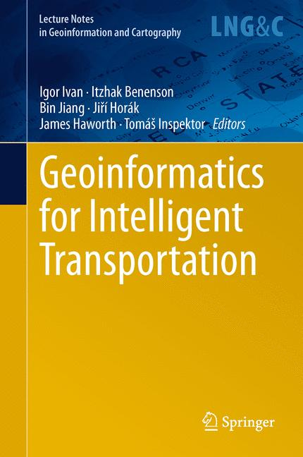 Cover of 'Geoinformatics for Intelligent Transportation'