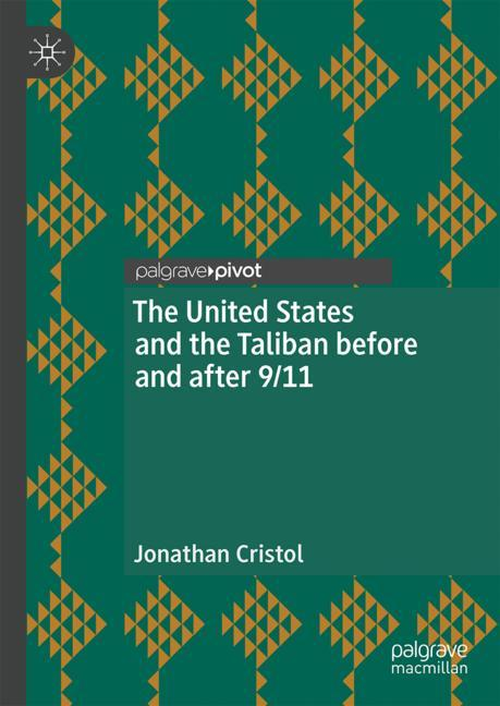 Cover of 'The United States and the Taliban before and after 9/11'