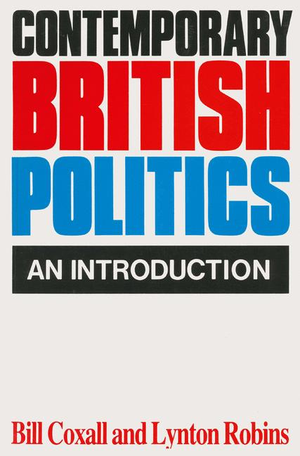Cover of 'Contemporary British politics : an introduction'