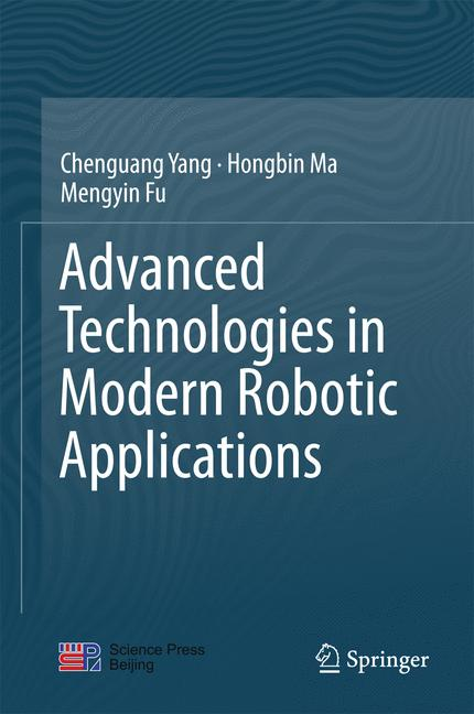 Cover of 'Advanced Technologies in Modern Robotic Applications'