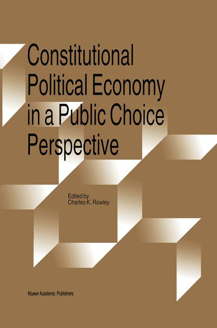 Cover of 'Constitutional Political Economy in a Public Choice Perspective'