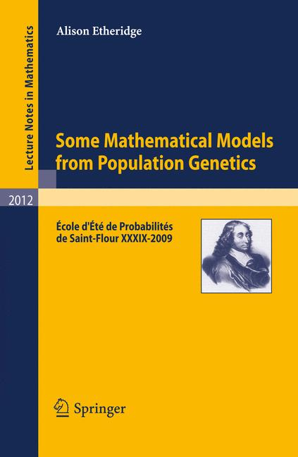 Cover of 'Some Mathematical Models from Population Genetics'