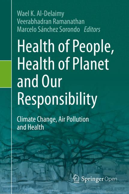 Cover of 'Health of People, Health of Planet and Our Responsibility'