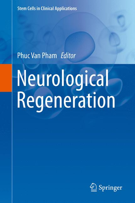 Cover of 'Neurological Regeneration'
