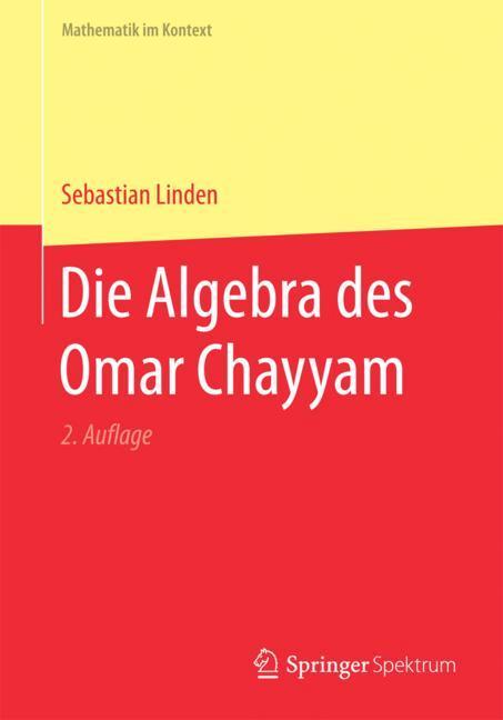 Cover of 'Die Algebra des Omar Chayyam'
