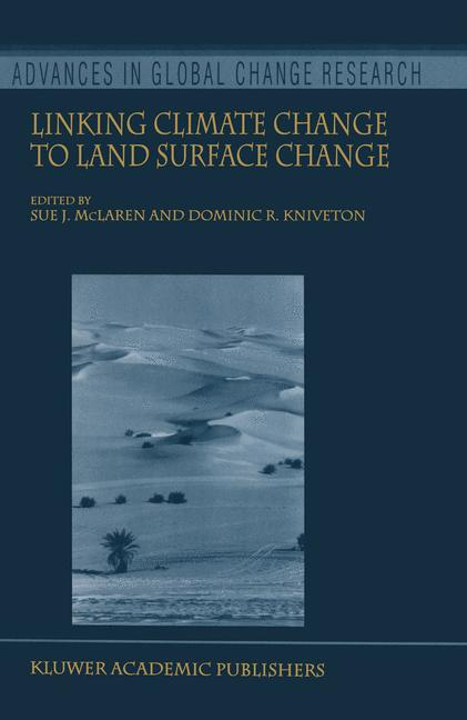 Cover of 'Linking Climate Change to Land Surface Change'