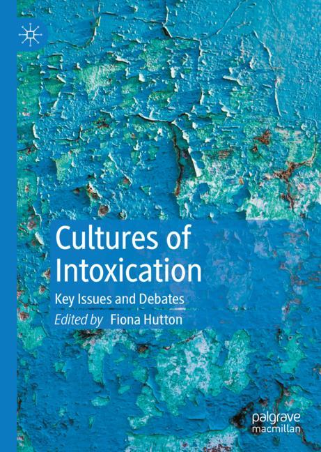Cover of 'Cultures of Intoxication'