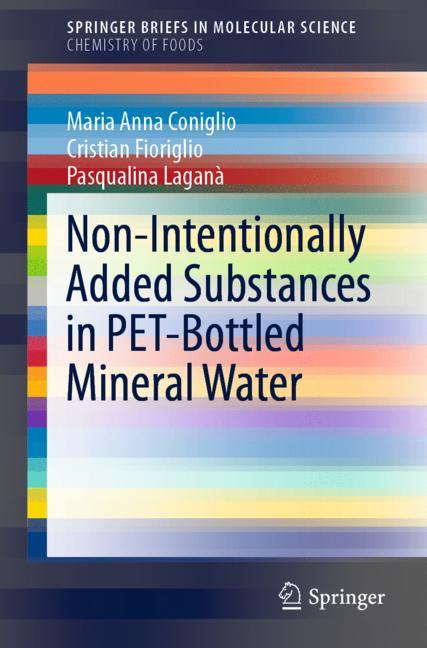 Cover of 'Non-Intentionally Added Substances in PET-Bottled Mineral Water'