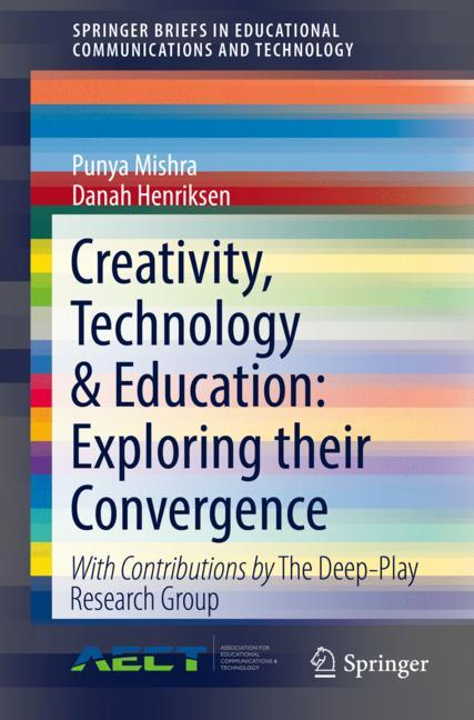 Cover of 'Creativity, Technology & Education: Exploring their Convergence'