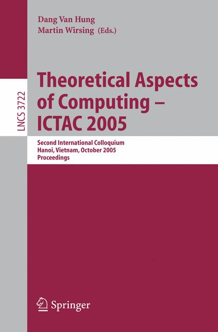 Cover of 'Theoretical Aspects of Computing – ICTAC 2005'