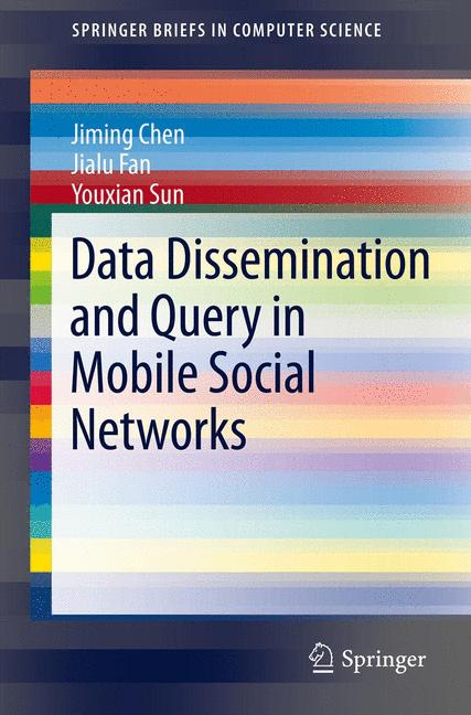 Cover of 'Data Dissemination and Query in Mobile Social Networks'