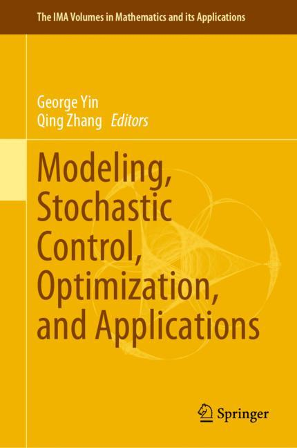Cover of 'Modeling, Stochastic Control, Optimization, and Applications'