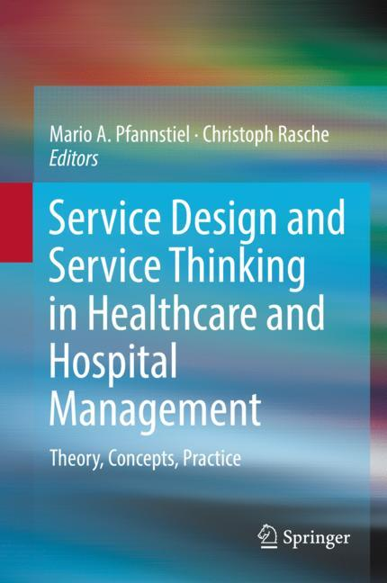Cover of 'Service Design and Service Thinking in Healthcare and Hospital Management'