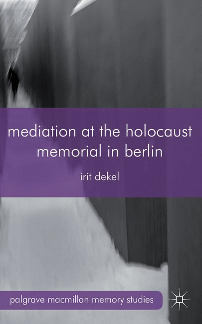Cover of 'Mediation at the Holocaust Memorial in Berlin'
