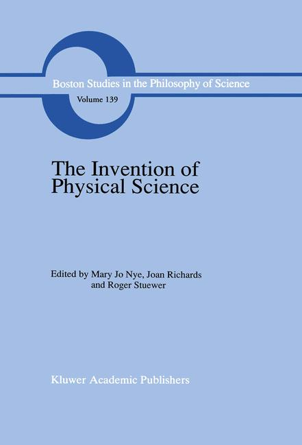 Cover of 'The Invention of Physical Science'