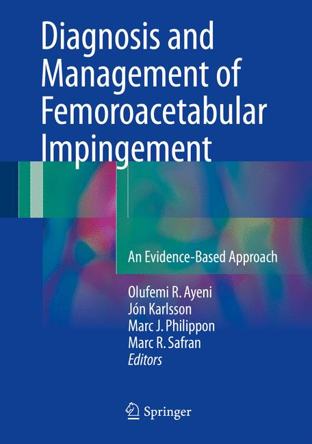 Cover of 'Diagnosis and Management of Femoroacetabular Impingement'