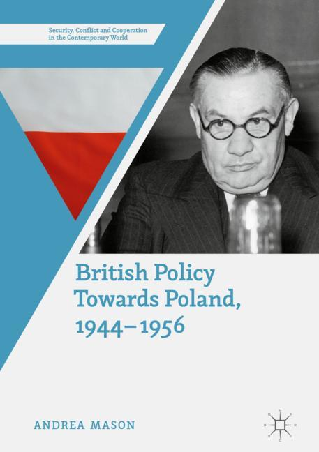 Cover of 'British Policy Towards Poland, 1944–1956'