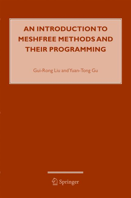 Cover of 'An Introduction to Meshfree Methods and Their Programming'