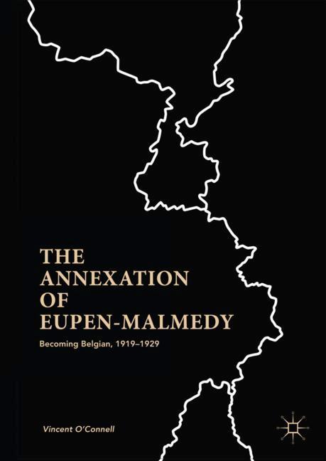 Cover of 'The Annexation of Eupen-Malmedy'