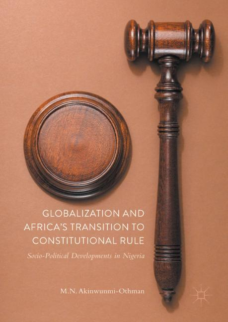 Cover of 'Globalization and Africa's Transition to Constitutional Rule'