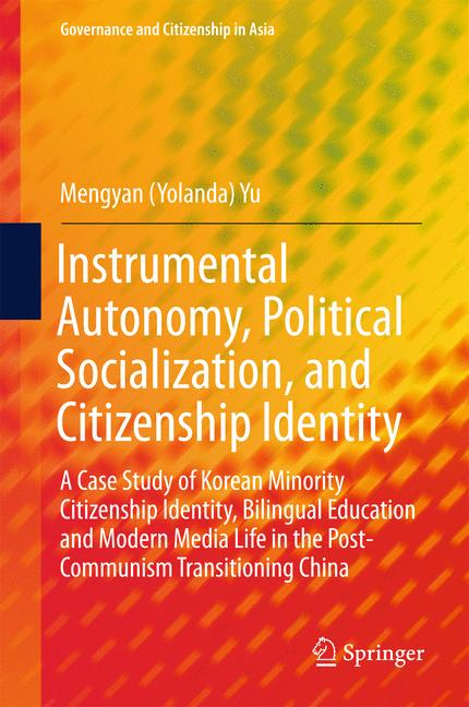 Cover of 'Instrumental Autonomy, Political Socialization, and Citizenship Identity'