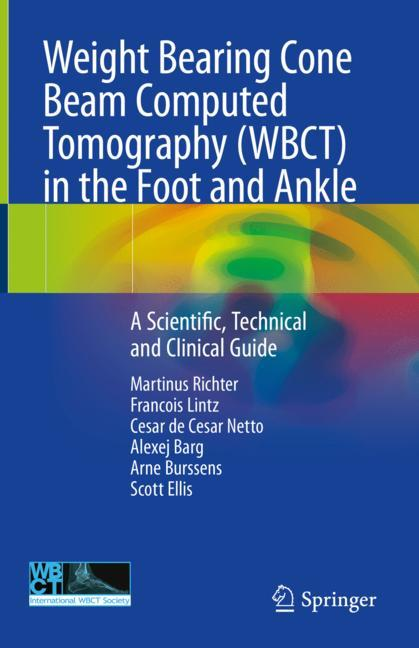 Cover of 'Weight Bearing Cone Beam Computed Tomography (WBCT) in the Foot and Ankle'