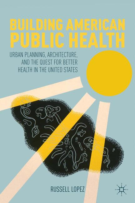 Cover of 'Building American Public Health'