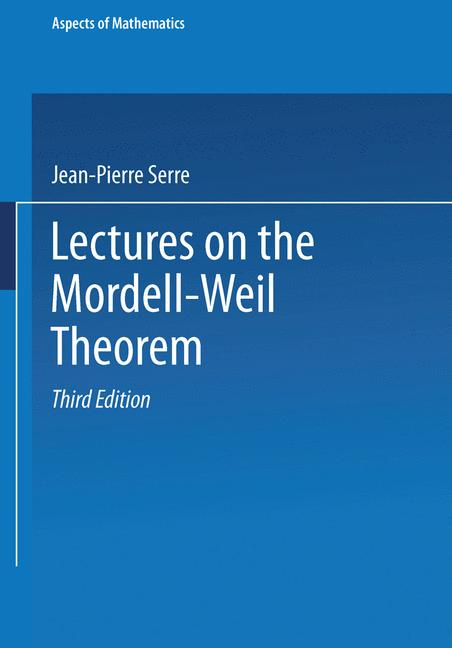 Cover of 'Lectures on the Mordell-Weil Theorem'