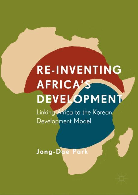 Cover of 'Re-Inventing Africa's Development'