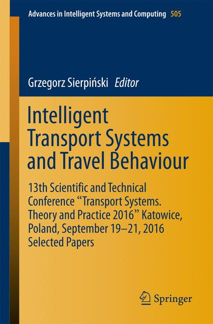 Cover of 'Intelligent Transport Systems and Travel Behaviour'