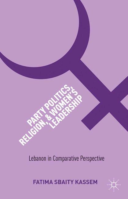 Cover of 'Party Politics, Religion, and Women's Leadership'