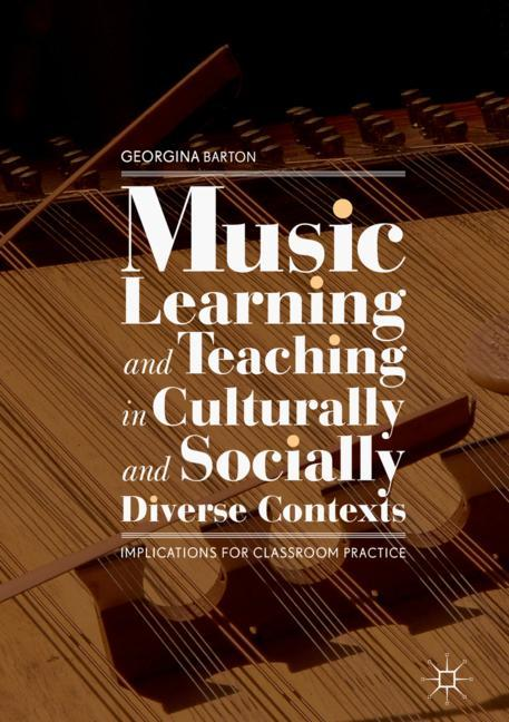 Cover of 'Music Learning and Teaching in Culturally and Socially Diverse Contexts'