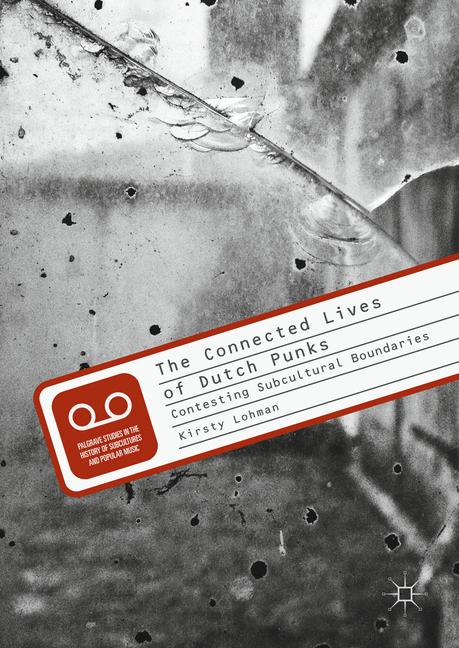 Cover of 'The Connected Lives of Dutch Punks'
