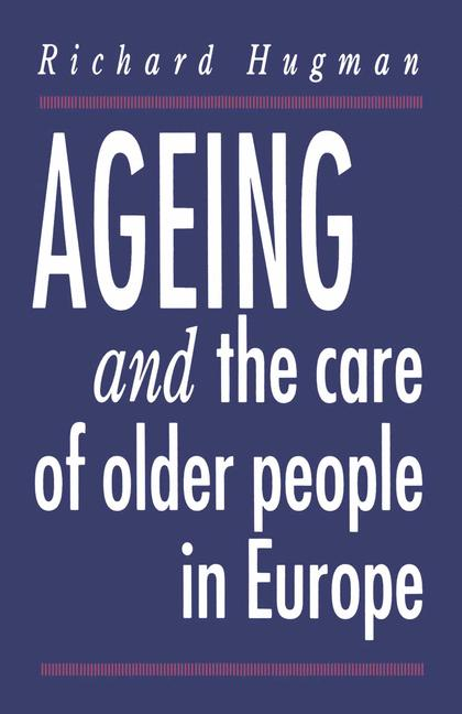 Cover of 'Ageing and the care of older people in Europe'