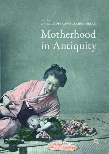 Cover of 'Motherhood in Antiquity'